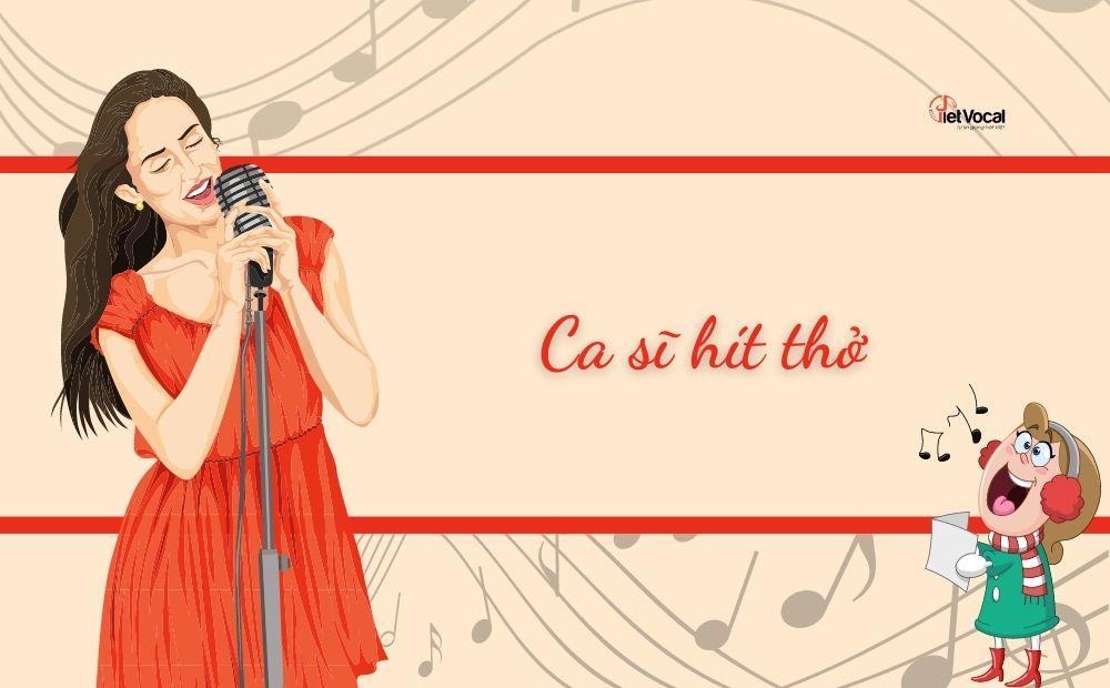Ca sĩ thở như thế nào khi hát