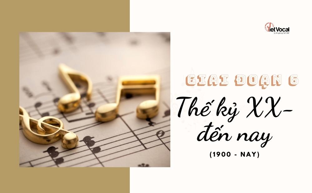 Âm nhạc thế kỷ XX - nay
