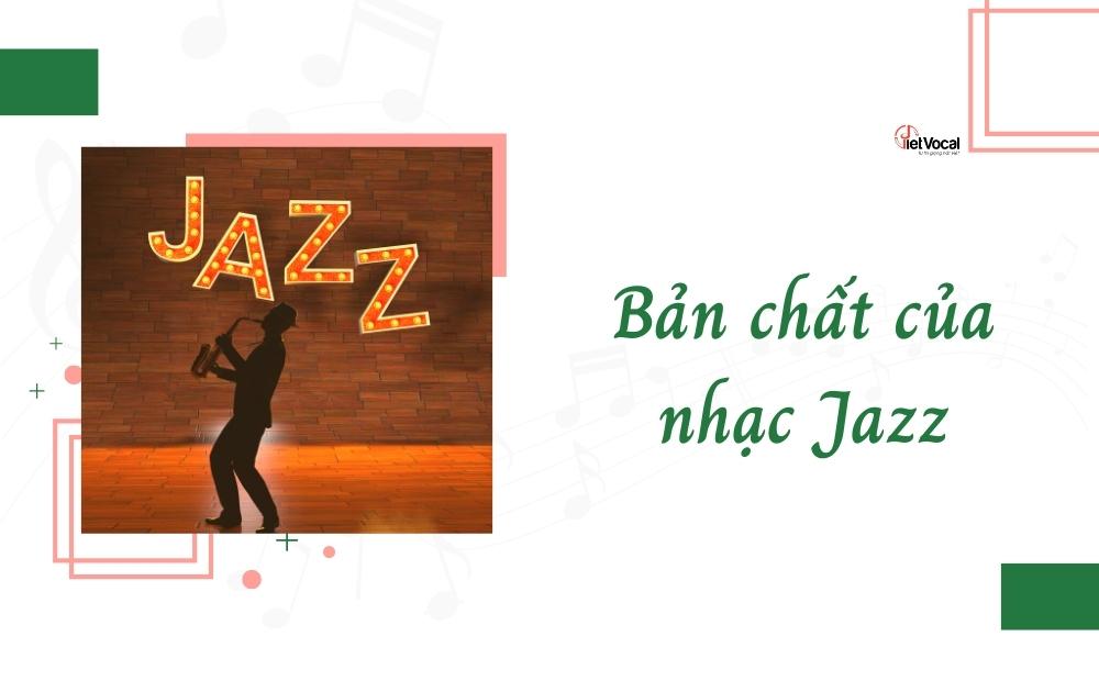 Bản chất của nhạc Jazz