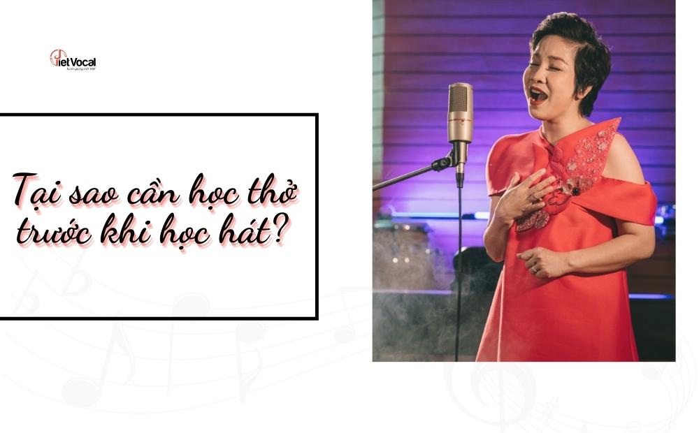 Tại sao cần học thở trước khi học hát