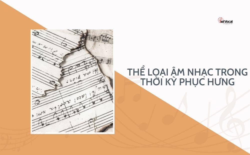 Thể loại âm nhạc trong thời kỳ Phục Hưng