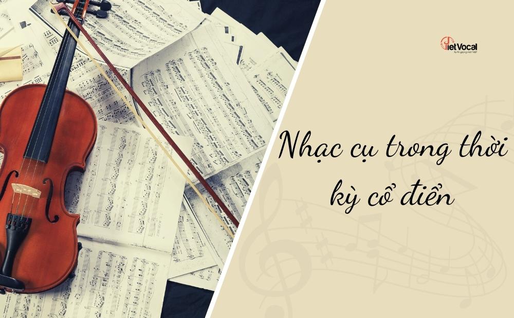 Nhạc cụ âm nhạc cổ điển